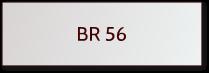 BR 56