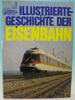 Illustrierte Geschichte der Eisenbahn von Rolf L. Temming - geb.