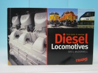 Field guide to modern Diesel Locomotives by Greg McDonnell