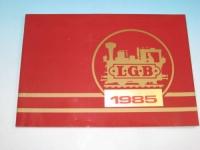LGB Katalog 1985 inkl. Neuheiten 1985