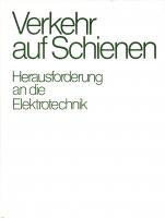 Verkehr auf Schienen (Herausg. Siemens AG 1979)