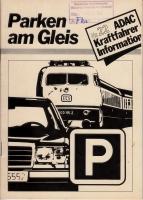 ADAC Kraftfahrer-Information Nr. 22 - Parken am Gleis - 1986