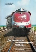 Das Bundesbahn-Ausbesserungswerk Nürnberg - Eisenbahn-Kurier, 1980 (AN 66)