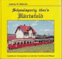 Schmalspurig über's Härtfeld