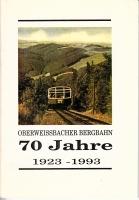 70 Jahre Oberweissbacher Bergbahn 1923 - 1993